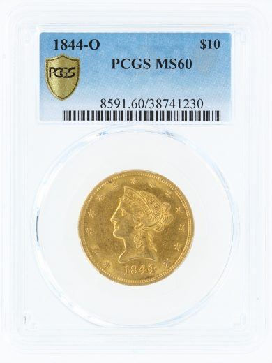 1844-O Gold Eagle PCGS MS60 $10 obv