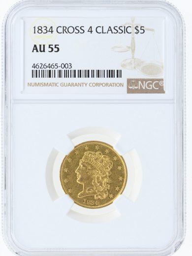 1834 CROSS 4 NGC AU55 $5 obv