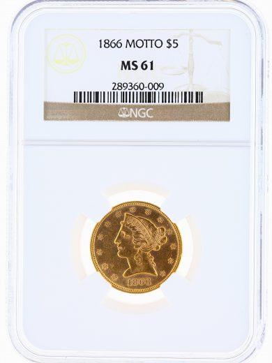 1866 Motto Half Eagle NGC MS61 $5 Liberty Head obv