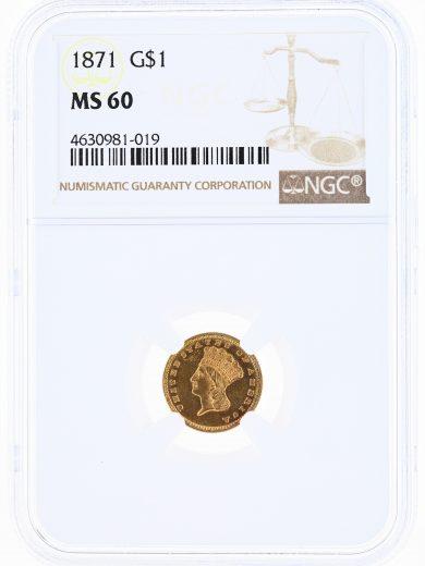 1871 Gold Dollar NGC MS60 G$1 obv
