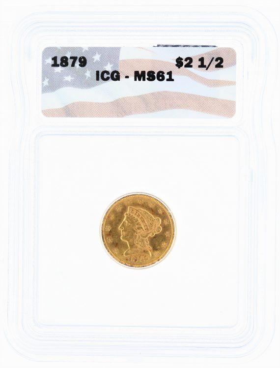 1879 ICG MS61 Quarter Eagle $2.50 Flag Tag obv