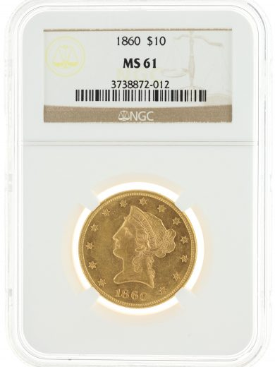 1860 Gold Eagle NGC MS61 $10 72012 obv